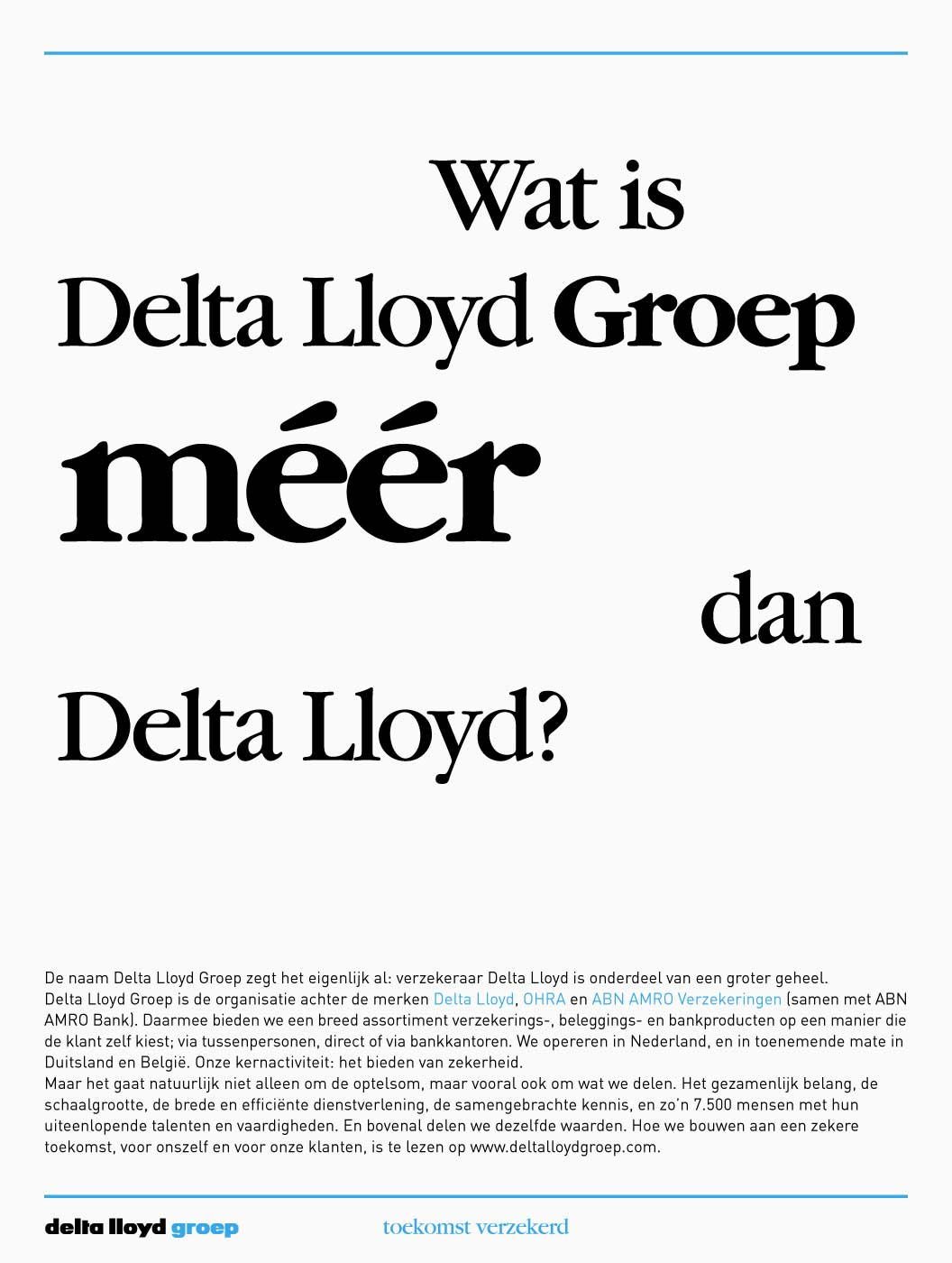 Delta Lloyd Group Year Magzine, design, art direction, photography, art buying, branding, advertisements