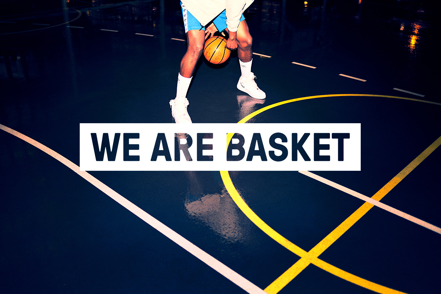 We Are Basket